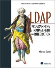 LDAP Programming, Management and Integration
